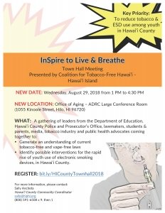 InSpire to Live and Breathe-Town Hall Meeting @ Hawai'i County Office of Aging-ADRC Large Conference Room | Hilo | Hawaii | United States