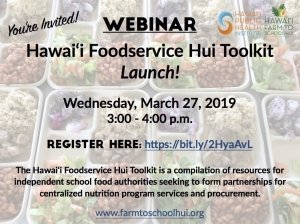 WEBINAR: Hawai'i Foodservice Hui Toolkit Launch! @ Zoom Webinar | San Jose | California | United States