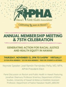 Hawaii Public Health Association Annual Membership Meeting and 75th Celebration @ Online Via Zoom | Hawaii | United States