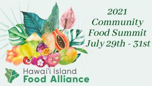 Hawai'i Island Community Food Summit @ TBD | Hawaii | United States
