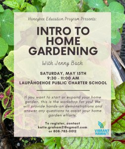 Honeybee Education Program Presents: Intro to Home Gardening with Jenny Bach @ Laupahoehoe Public Charter School | Laupahoehoe | Hawaii | United States